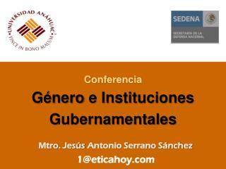 Conferencia Género  e Instituciones Gubernamentales