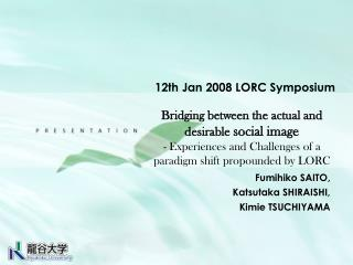 12th Jan 2008 LORC Symposium