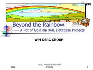 Beyond the Rainbow: