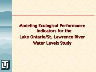 Modeling Ecological Performance Indicators for the Lake Ontario/St. Lawrence River