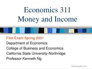 Economics 311 Money and Income