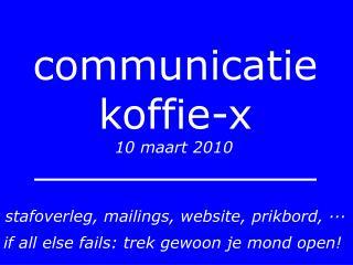 communicatie koffie-x