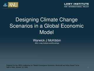Designing Climate Change Scenarios in a Global Economic Model