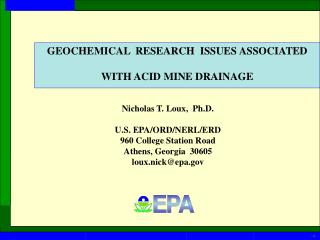 GEOCHEMICAL  RESEARCH  ISSUES ASSOCIATED WITH ACID MINE DRAINAGE