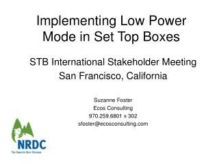 Implementing Low Power Mode in Set Top Boxes