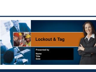 Lockout & Tag