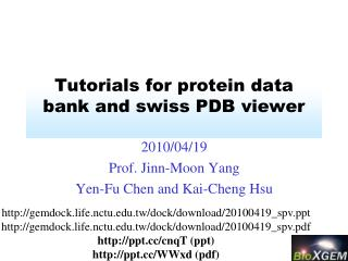 Tutorials for protein data bank and swiss PDB viewer