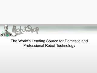 RobotShop.us - Domestic & Professional Robots