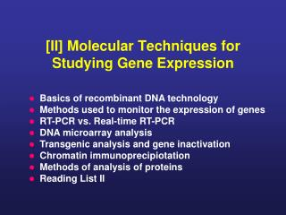 [II] Molecular Techniques for Studying Gene Expression