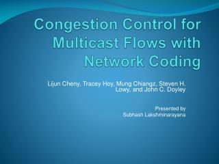 Congestion Control for Multicast Flows with Network Coding