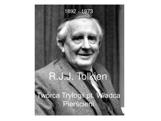 R.J.J. Tolkien