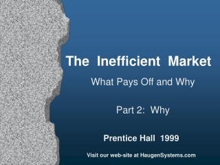 The  Inefficient  Market
