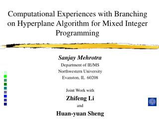 Computational Experiences with Branching on Hyperplane Algorithm for Mixed Integer Programming