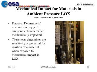 Mechanical Impact for Materials in Ambient Pressure LOX Test 13a from NASA-STD-6001