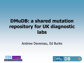 DMuDB: a shared mutation repository for UK diagnostic labs