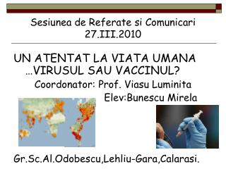 Sesiunea de Referate si Comunicari 27.III.2010
