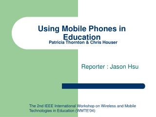 Using Mobile Phones in Education