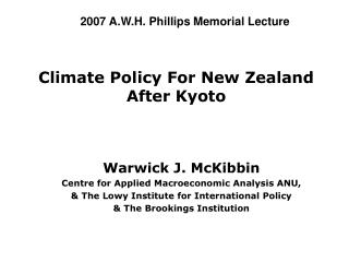 Climate Policy For New Zealand After Kyoto