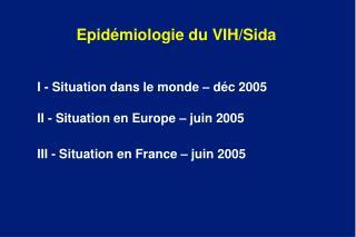 Epid�miologie du VIH/Sida
