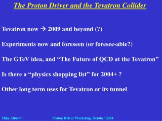 The Proton Driver and the Tevatron Collider