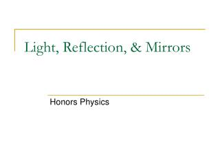 Light, Reflection,  Mirrors