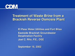 Treatment of Waste Brine from a Brackish Reverse Osmosis Plant