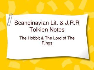 Scandinavian Lit. & J.R.R Tolkien Notes