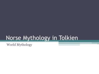 Norse Mythology in Tolkien