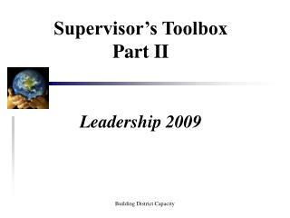 Supervisor's Toolbox Part II