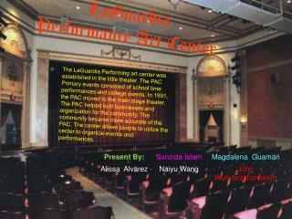 LaGuardia  Performance Art Center