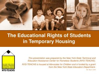 The Educational Rights of Students in Temporary Housing