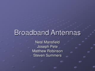 Broadband Antennas