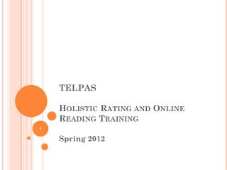 TELPAS Holistic Rating and Online Reading Training