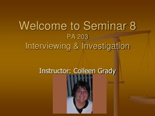 Welcome to Seminar 8 PA 203 Interviewing & Investigation