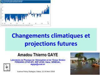 Changements climatiques et projections futures