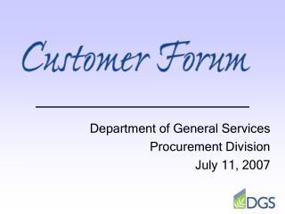 Department of General Services Procurement Division July 11, 2007