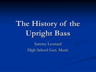 The History of the Upright Bass