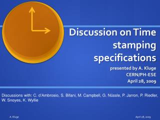 Discussion on Time stamping specifications