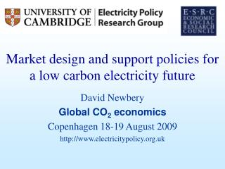 Market design and support policies for a low carbon electricity future