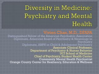 Diversity in Medicine: Psychiatry and Mental Health
