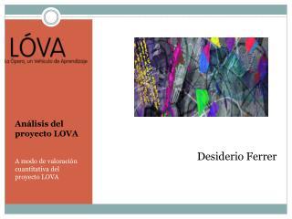 Análisis del proyecto LOVA A modo de valoración cuantitativa del proyecto LOVA