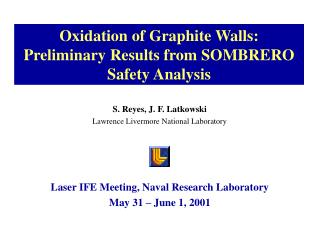 Oxidation of Graphite Walls: Preliminary Results from SOMBRERO Safety Analysis