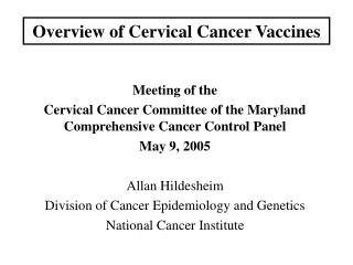 Overview of Cervical Cancer Vaccines