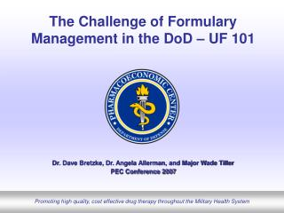 The Challenge of Formulary Management in the DoD – UF 101