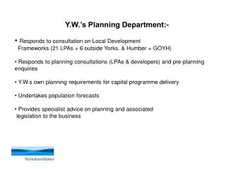 Y.W.'s Planning Department:- Responds to consultation on Local Development
