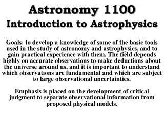 Astronomy 1100 Introduction to Astrophysics