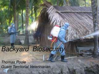 Backyard  Biosecurity