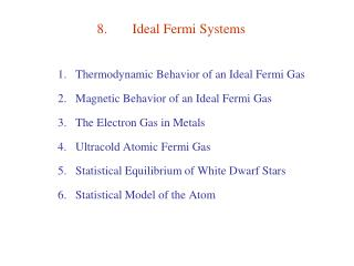 8.	Ideal Fermi Systems