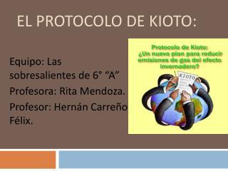 El protocolo de Kioto: