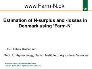 Estimation of N-surplus  and -losses  in Denmark using �Farm-N�